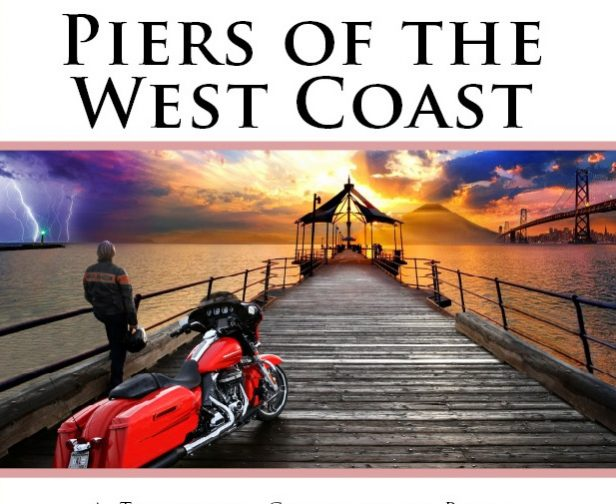 Piers of the West Coast: California, Oregon and Washington